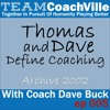 Download TCV005 - ThomasAndDaveDefineCoaching2002 Mp3