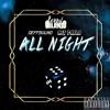 All Night FT. DEFFSOUND & Ant PABLO (Prod. by Okaminokami)