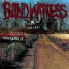 Blind witness - all alone