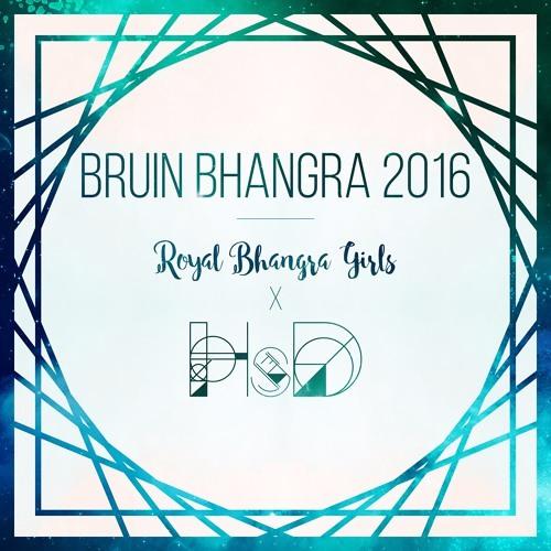 Royal Bhangra Girls - 2016 Bruin Bhangra - DJ HsD