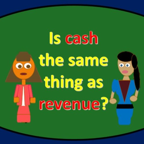 Is Cash Ths Same As Revenue