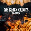The Black Crowns Flames Aaron K Mix Mp3