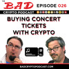 Buying Concert Tickets with Crypto