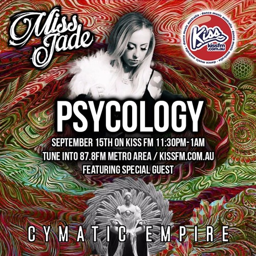 PSYCOLOGY #019 - Hosted by Miss Jade + Special Guest Cymatic Empire