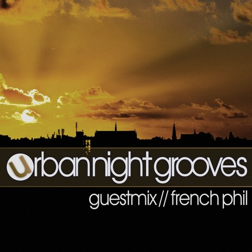 Urban Night Grooves 55 - Guestmix by French Phil