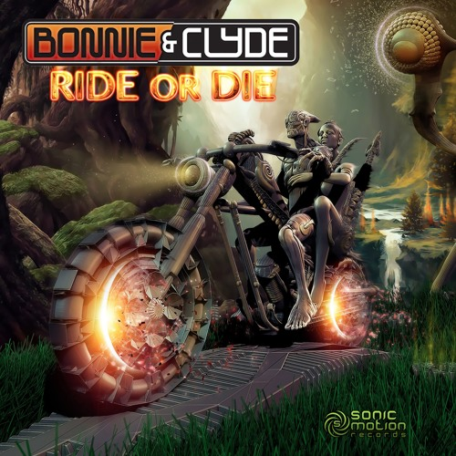 Bonnie & Clyde - Ride Or Die (preview)