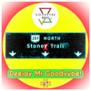 DJ MIX - Stoner Trail - Goodvybe Radio Presents Deejay Mr Goodvybe! [click BUY for FREE DOWNLOAD]
