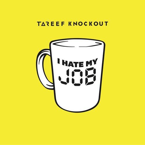 I HATE MY JOB (Prod. by Z. Will)