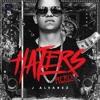 J Alvarez - Haters (David-R Reguetón Remix)FREE = BUY