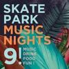 skatepark music nights live