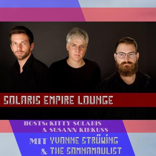 SEL 11.09.17: YVONNE STRÜWING (MDR Sputnik) & THE SOMNAMBULIST