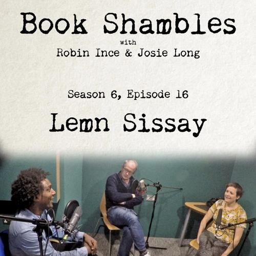 Book Shambles - Season 6, Episode 16 - Lemn Sissay