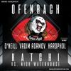 Ofenbach & Nick Waterhouse - Katchi (O'Neill & Vadim Adamov & Hardphol Radio Remix)