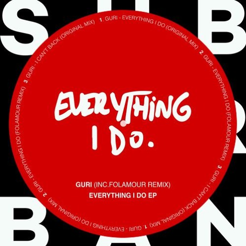 PREMIERE: Guri - Everything I Do (Folamour Jazzy Revibe) [Sub_Urban]