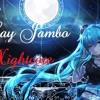 Nightcore Say Jambo