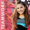 Mackenzie Ziegler - Teamwork