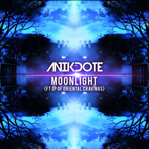 Anikdote - Moonlight (feat QP of Oriental Cravings)