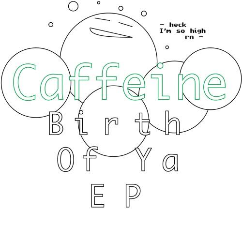 Caffeine - Yoshimitsu Tune