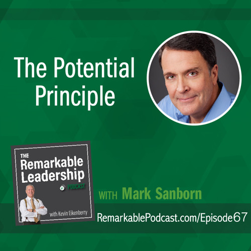 The Potential Principle with Mark Sanborn