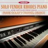 Solo Fender Rhodes Piano: Frank Ocean's Channel Orange - Super Rich Kids
