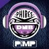 Phibes - PIMP