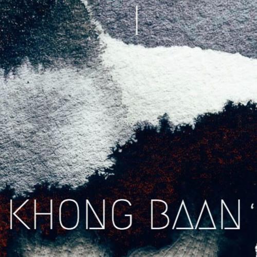 KHONG BAAN MIXTAPE #1 [HELLO]