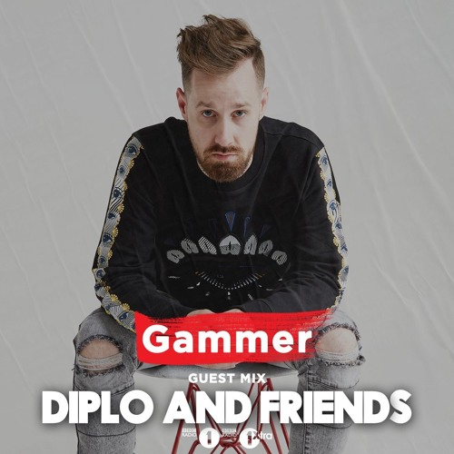 Gammer - Diplo and Friends Guestmix (BBC Radio 1 / 1Xtra)