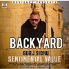 Backyard - (Gurj Sidhu) Ft Dj Sunny Jh