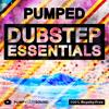 PUMPED - Dubstep Essentials | 600+ Sounds, Kits & Presets!