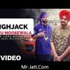 High Jack Sidhu Moosewala