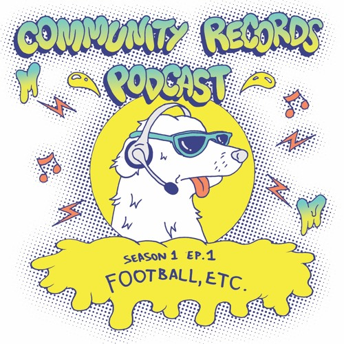 Football, etc. - Community Records Podcast Season. 1 Ep. 1