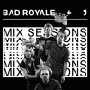 Jukely Mix Sessions: Bad Royale