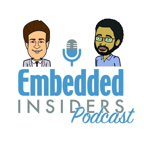 Embedded Insiders Podcast – Episode #30 – Machine Learning: Fact or Fiction
