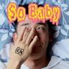 GZ - SO BABY