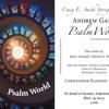 Andrew Gant, Psalm World - Laudate Dominum (2013)