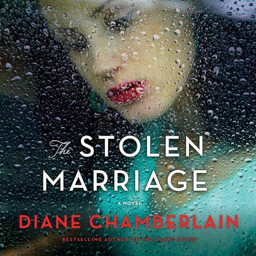 Stolen Marriage by Diane Chamberlain, audiobook excerpt