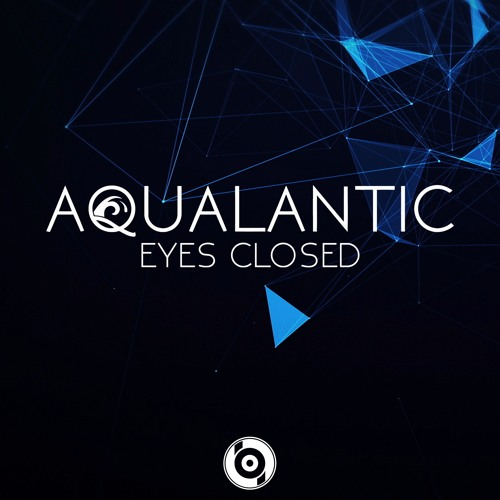 Aqualantic - Eyes Closed