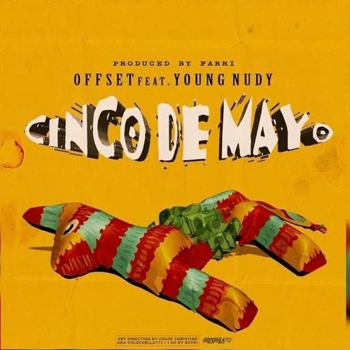 Offset - Cinco De Mayo ft. Young Nudy
