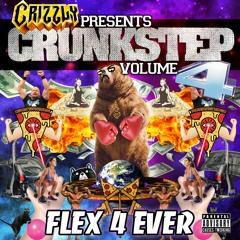CRUNKSTEP VOL. 4: Flex 4 Ever