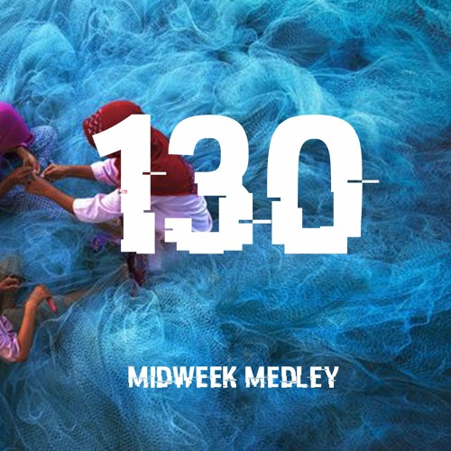 Closed Sessions Midweek Medley - 130