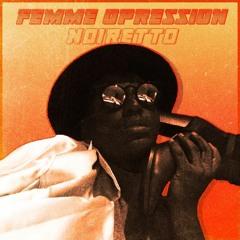 Femme Opression