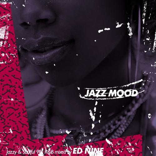 Ed Nine - Jazz Mood (2hr 90's RnB Mix)