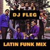 Latin Funk & Breaks Mix 2017