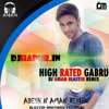 High Rated Gabru - GR [Bootleg Pack 2017 Mix] By Dj Aman Blaster - Dj Hapur.in