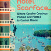 Hotel Scarface by Roben Farzad, read by Jonathan Davis