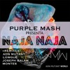 Purple Mash Naja Naja Montés Remix Mp3