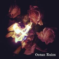 Ocean Ruins - Love Drunk