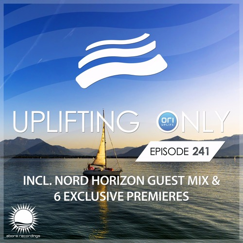 Uplifting Only 241 (incl. Nord Horizon Guestmix) (Sept 21, 2017)