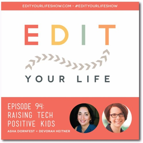 Episode 94: Raising Tech Positive Kids