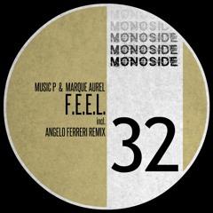 Music P & Marque Aurel - F.E.E.L. (Original Mix) // MS32